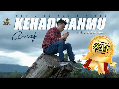 ARIEF - KEHADIRANMU ( OFFICIAL MUSIC VIDEO ) Lagu Terbaru 2021