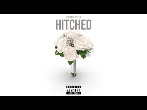 Captain Youth – Hitched (Lyric Video)