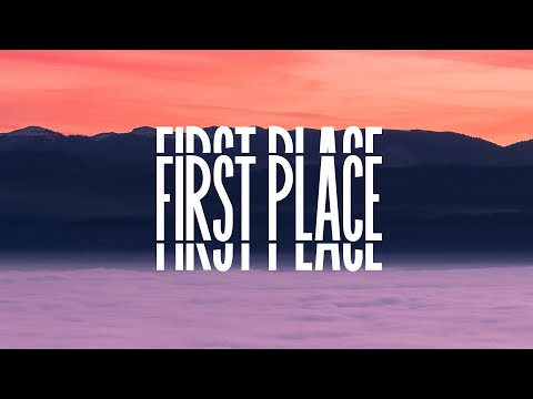 """""""First Place"""" [Official Lyric Video]"""