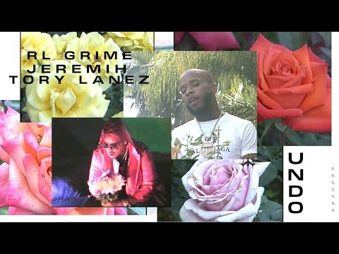 RL Grime - Undo feat. Jeremih & Tory Lanez ( Official Video)