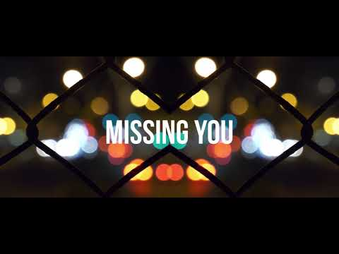 CHASE WRIGHT - Missing You (Official Lyric Video)