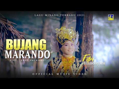 Lagu Minang Terbaru 2021 - Fitri Handayani - Bujang Marando (Official Video)
